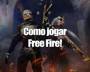 Como jogar Free Fire: 8 dicas essenciais para iniciantes!