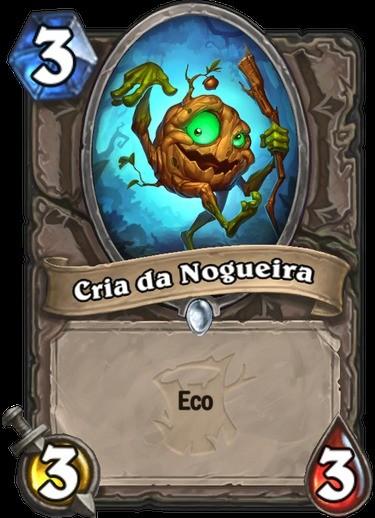 Cria da Nogueira - Hearthstone