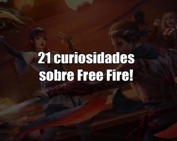 21 curiosidades sobre Free Fire que você precisa saber!