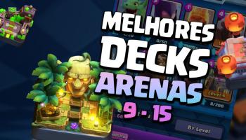 Clash Royale: Confira os 3 melhores decks de Arena 9 a 12!