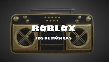 130+ IDs de músicas para ouvir no Roblox!