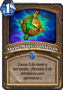 Jaspe Mágico Inferior - Hearthstone