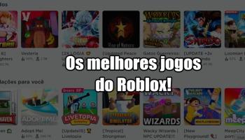 Os 10 melhores jogos de Roblox que você precisa conhecer!