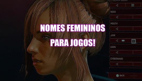 +300 nomes femininos para jogos: RPG, Free Fire, LoL e outros