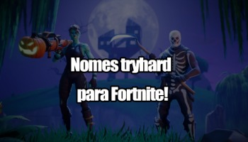121 nomes tryhard para usar no Fortnite!