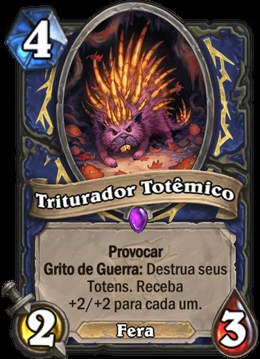 Triturador Totêmico - Hearthstone