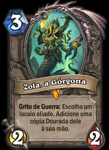 Zola, a Górgona - Hearthstone